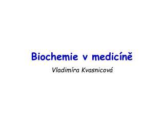 Biochemie v medicíně