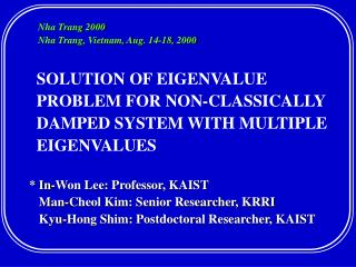 SOLUTION OF EIGENVALUE PROBLEM FOR NON-CLASSICALLY DAMPED SYSTEM WITH MULTIPLE EIGENVALUES