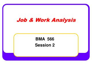 Job & Work Analysis