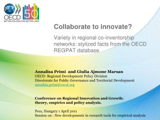 Conference on Regional Innovation and Growth: theory, empirics and policy analysis.