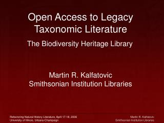 Open Access to Legacy Taxonomic Literature