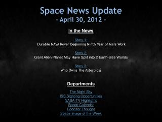 Space News Update - April 30, 2012 -