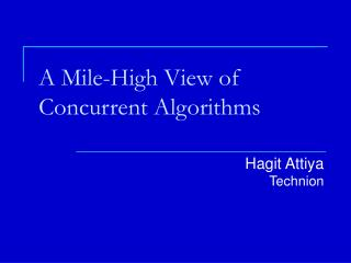 A Mile-High View of Concurrent Algorithms