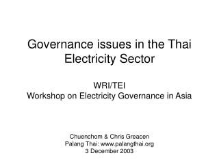 Chuenchom & Chris Greacen Palang Thai: palangthai 3 December 2003
