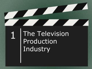 The Television Production Industry