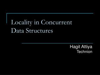 Locality in Concurrent  Data Structures