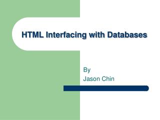 HTML Interfacing with Databases
