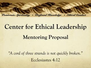 Center for Ethical Leadership Mentoring Proposal