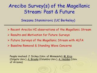Arecibo Survey(s) of the Magellanic Stream: Past & Future
