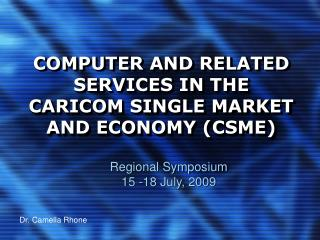 COMPUTER AND RELATED SERVICES IN THE CARICOM SINGLE MARKET AND ECONOMY CSME
