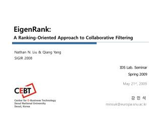 EigenRank : A Ranking-Oriented Approach to Collaborative Filtering