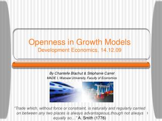 Openness in Growth Models Development Economics, 14.12.09