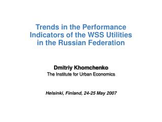Trends in the Performance Indicators of the WSS Utilities in the Russian Federation