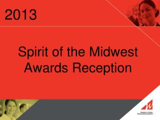 Spirit of the Midwest  Awards Reception