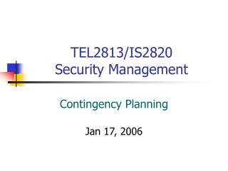 TEL2813/IS2820  Security Management