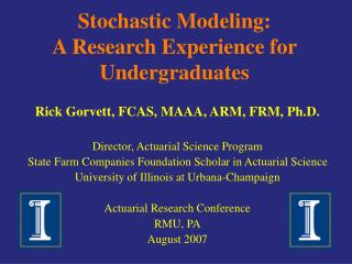 Stochastic Modeling: A Research Experience for Undergraduates