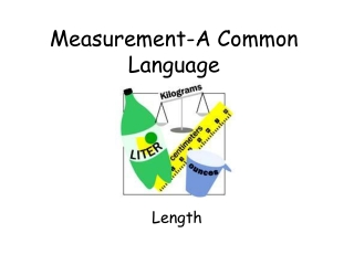 Measurement A Common Language