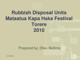 Rubbish Disposal Units Mataatua Kapa Haka Festival Torere 2010