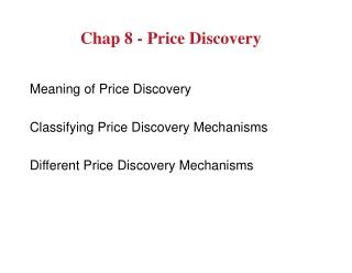 Chap 8 - Price Discovery