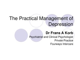The Practical Management of Depression