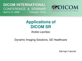 Applications of DICOM SR