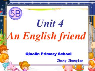 Unit 4 An English friend
