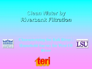 Clean Water by Riverbank Filtration