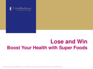 Lose and Win Boost Your Health with Super Foods