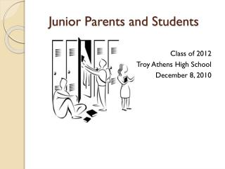 Junior Parents and Students