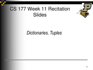 CS 177 Week 11 Recitation Slides