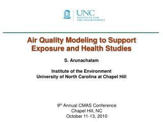 Air Quality Modeling to Support Exposure and Health Studies