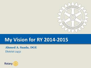 My Vision for RY 2014-2015