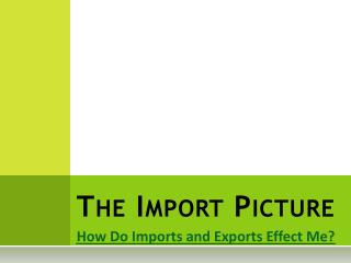 The Import Picture
