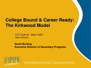 College Bound & Career Ready: The Kirkwood Model
