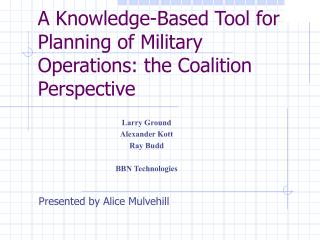 A Knowledge-Based Tool for Planning of Military Operations: the Coalition Perspective
