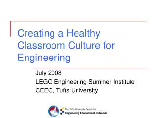 Creating a Healthy Classroom Culture for Engineering