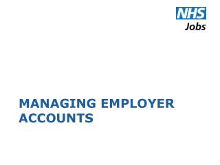Managing Employer Accounts