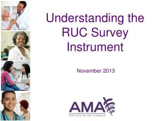 Understanding the RUC Survey Instrument