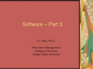 Software – Part 3