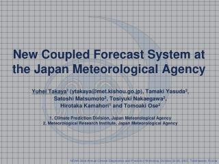 New Coupled Forecast System at the Japan Meteorological Agency