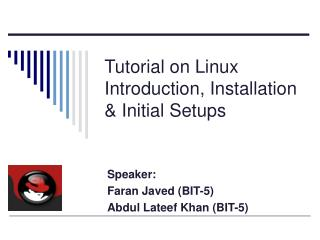 Tutorial on Linux Introduction, Installation & Initial Setups