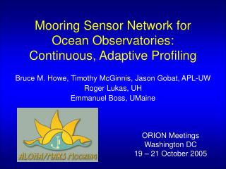 Mooring Sensor Network for Ocean Observatories: Continuous, Adaptive Profiling