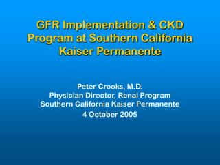 GFR Implementation & CKD Program at Southern California Kaiser Permanente