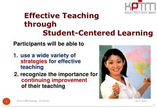 Effective Teaching through 	Student-Centered