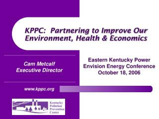 KPPC:  Partnering to Improve Our Environment, Health & Economics