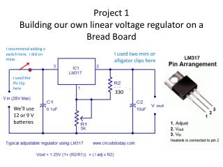 Project 1 Building our own linear voltage regulator on a Bread Board