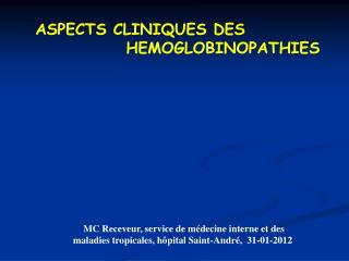 ASPECTS CLINIQUES DES                HEMOGLOBINOPATHIES