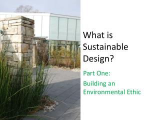 What is Sustainable Design?