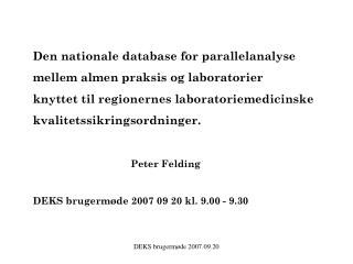 Den nationale database for parallelanalyse  mellem almen praksis og laboratorier