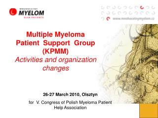 Multiple Myeloma  Patient  Support  Group (KPMM) Activities and organization changes